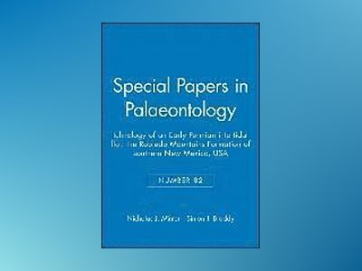 Special Papers in Palaeontology av Nicholas J. Minter