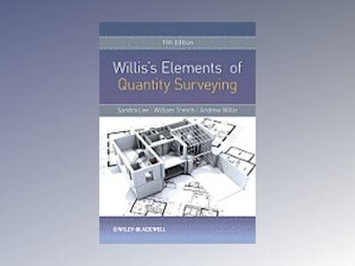 Willis's Elements of Quantity Surveying, 11th Edition av Sandra Lee