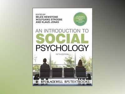 An Introduction to Social Psychology av Hewstone