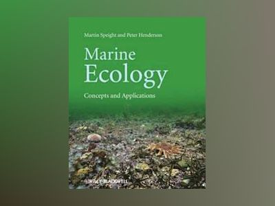 Marine Ecology: Concepts and Applications av Martin R. Speight
