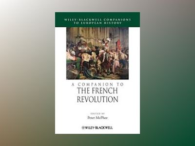 A Companion to the French Revolution av Peterhee