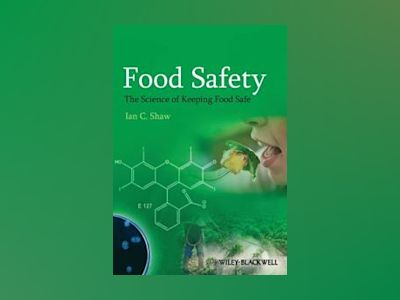 Food Safety - The Science of Keeping Food Safe av Shaw