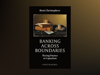 Banking Across Boundaries av Christophers