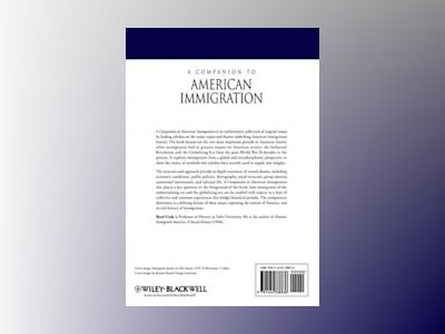 A Companion to American Immigration av Reed Ueda