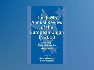 The JCMS Annual Review of the European Union in 2010 av Nathaniel Copsey