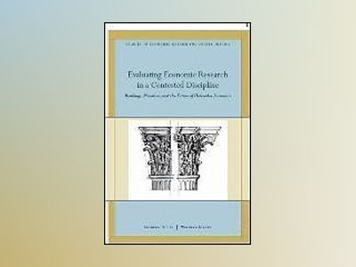 Evaluating Economic Research in a Contested Discipline av Frederic S. Lee