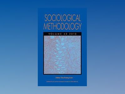 Sociological Methodology 2010 av Tim Futing Liao