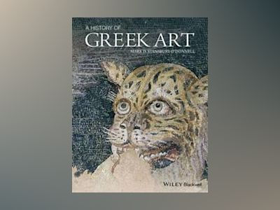 A History of Greek Art av Mark D. Stansbury-O Donnell