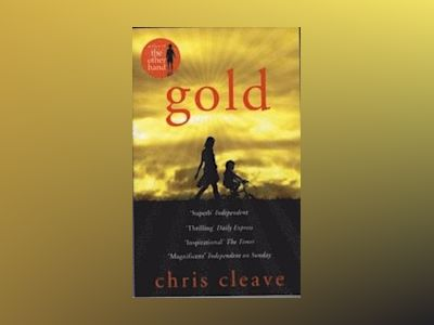 Gold av Chris Cleave