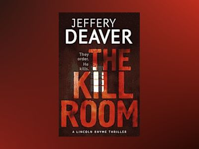 The Kill Room av Jeffrey Deaver