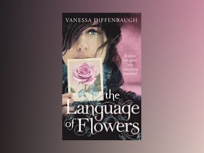 The Language of Flowers av Vanessa Diffenbaugh
