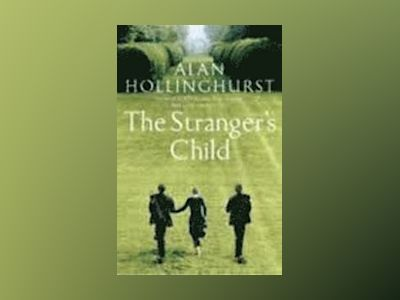 The Stranger's Child av Alan Hollinghurst