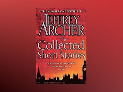 The Collected Short Stories av Jeffrey Archer
