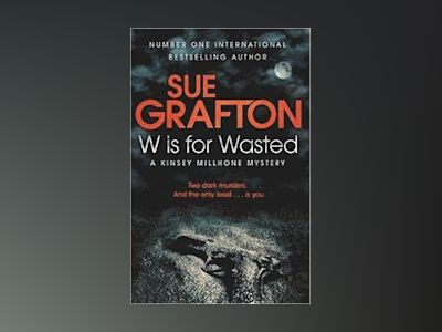 W is for Wasted av Sue Grafton