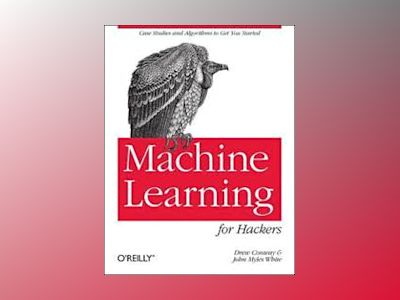Machine Learning for Hackers av Drew Conway