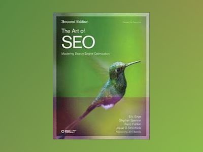 The Art of SEO av Eric Enge