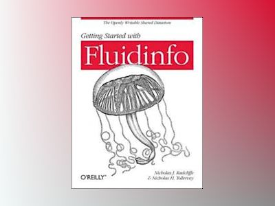 Getting Started with Fluidinfo av Nicholas J. Radcliffe