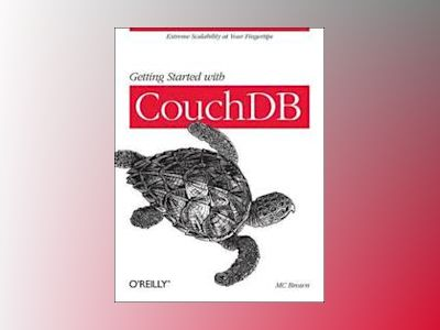 Getting Started with CouchDB av MC Brown