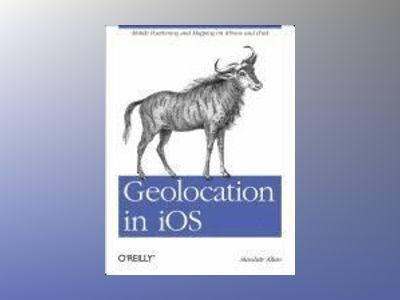Geolocation in iOS av Alasdair Allan