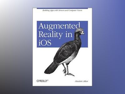 Augmented Reality in iOS av Alasdair Allan