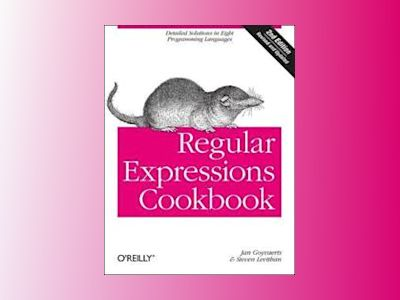 Regular Expressions Cookbook av Steven Levithan