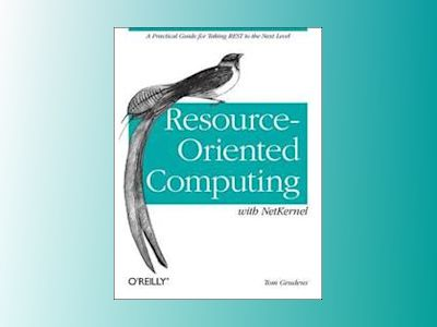 Resource-Oriented Computing with NetKernel av Tom Geudens