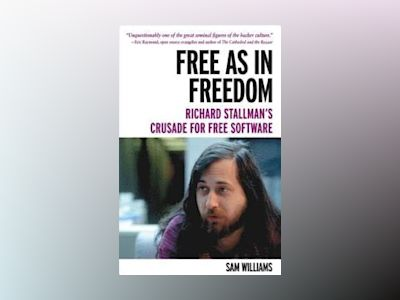 Free as in Freedom av Williams