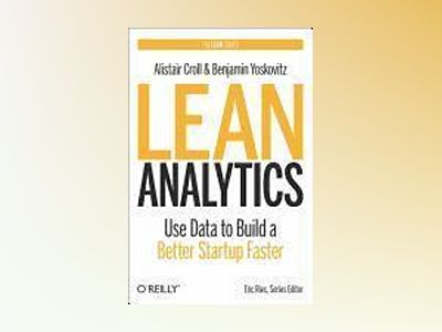 Lean Analytics av Alistair Croll