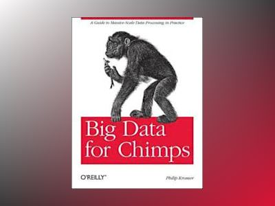 Big Data for Chimps av Philip
