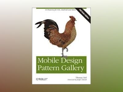 Mobile Design Pattern Gallery, Color Edition av Theresa Neil