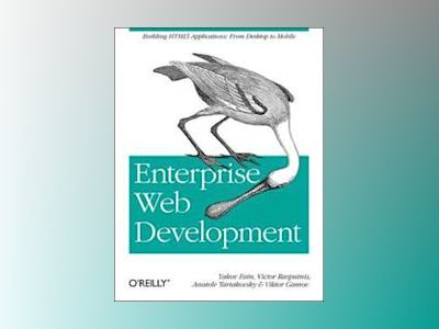 Enterprise Web Development av Yakov Fain