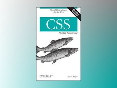 CSS Pocket Reference av Eric A. Meyer