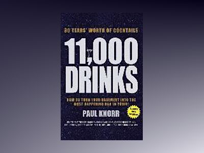 11,000 Drinks av Paul Knorr