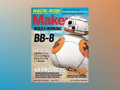 Make: Volume 46 av Jason Babler