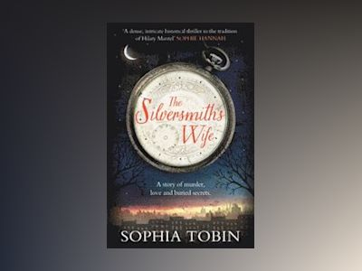 The Silversmith's Wife av Sophia Tobin