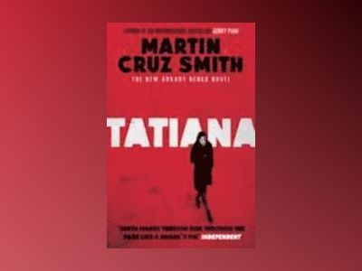 Tatiana av Martin Cruz Smith