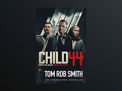 Child 44 (Film Tie-In) av Tom Rob Smith