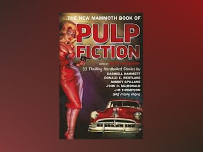 The New Mammoth Book Of Pulp Fiction av Maxim Jakubowski