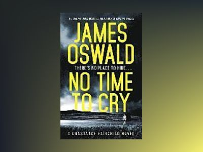 No Time to Cry av James Oswald