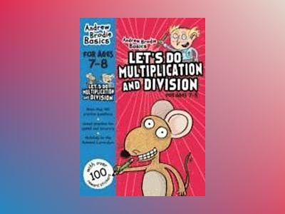 Let's do Multiplication and Division 7-8 av Andrew Brodie
