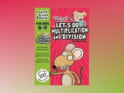 Lets do multiplication and division 8-9 av Andrew Brodie