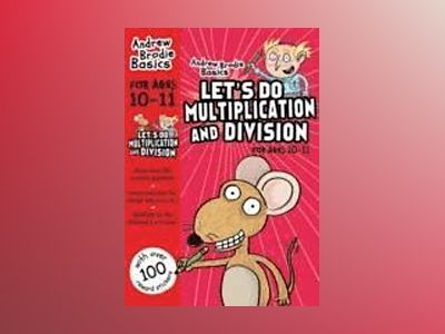 Lets do multiplication and division 10-11 av Andrew Brodie