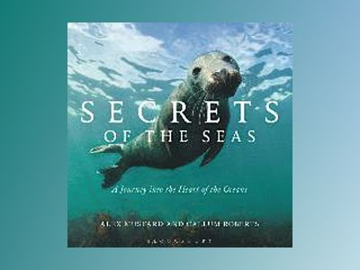 Secrets of the Seas av Callum Roberts