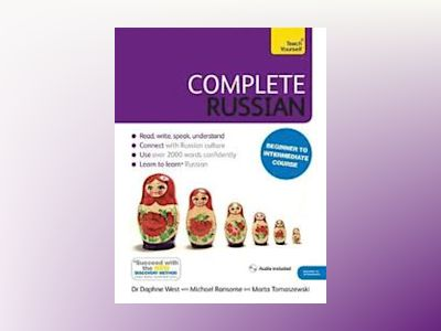 Complete Russian Beginner to Intermediate Course av Daphne West