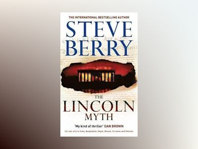 Lincoln myth av Steve Berry