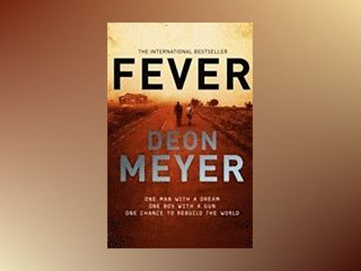 Fever av Deon Meyer
