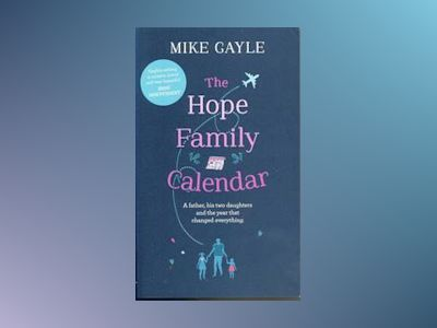 The Hope Family Calendar av Mike Gayle