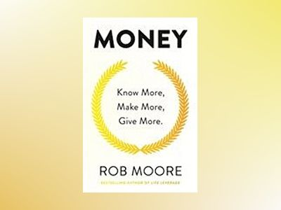 Money av Rob Moore