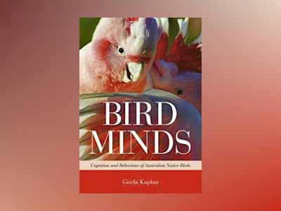 Bird Minds av Kaplan. Gisela