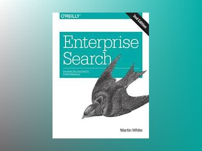 Enterprise Search av Martin White